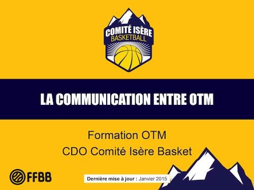 L communication entre OTM